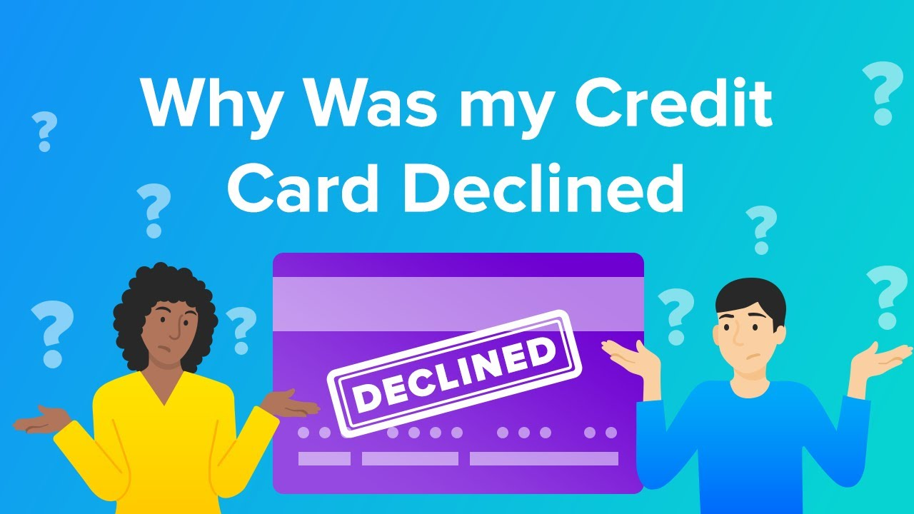 Poor credit history (too much debt, overdue credit card or loan balances, etc.) Why Was My Credit Card Declined Youtube
