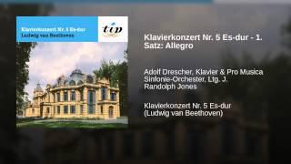 Klavierkonzert Nr. 5 Es-dur - 1. Satz: Allegro