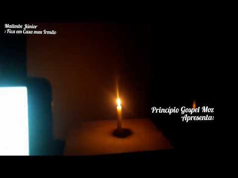 Matimbe Júnior  - Fica em Casa Meu Irmão (Video Liryc)