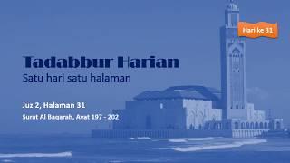 TADABBUR HARIAN Juz 2 Halaman 31 QS Al Baqarah Ayat 197 202