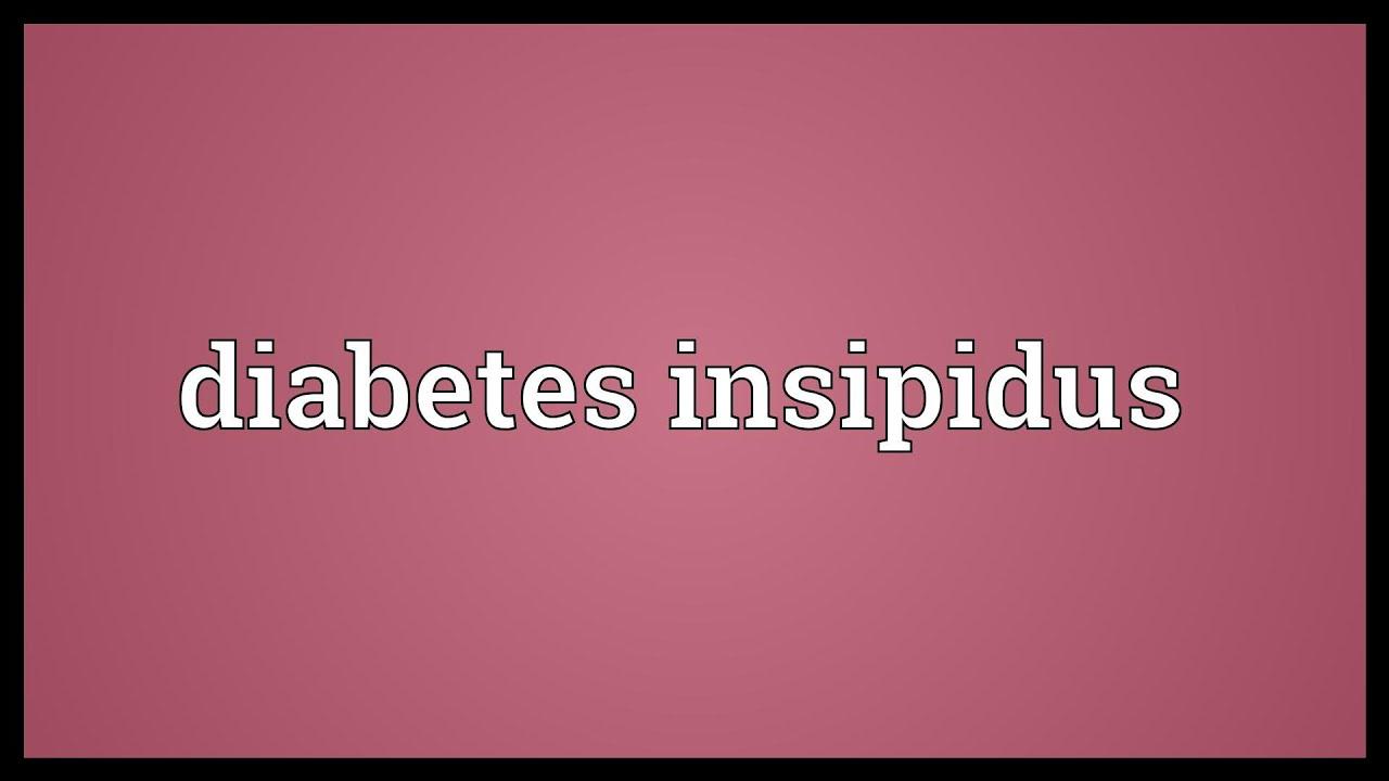 Diabetes Insipidus Definition
