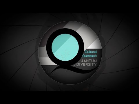 Cultural Outreach Quantum of Diversity Part 1 of 2