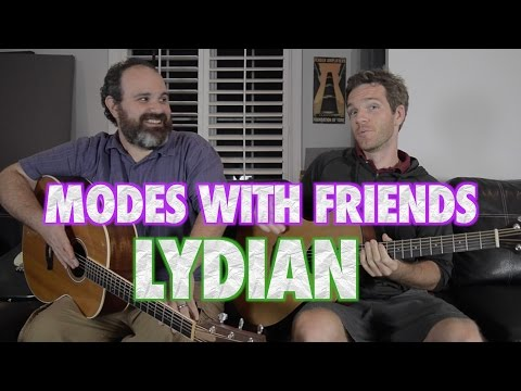 Modes with Friends: Lydian!