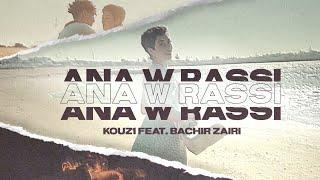 KOUZ1 - Ana W Rassi ( visualizer ) ft Bachir zairi