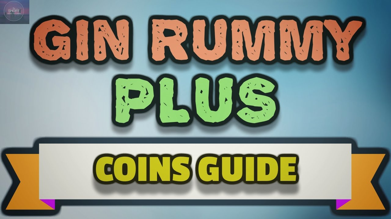 Gin Rummy Plus Tips And Tricks To Get Free Coins Using Reward