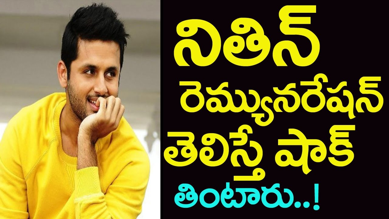 Nithin Remuneration Rs10 Crores