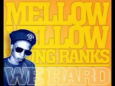 Mellow Yellow & Young Ranks - We Hard