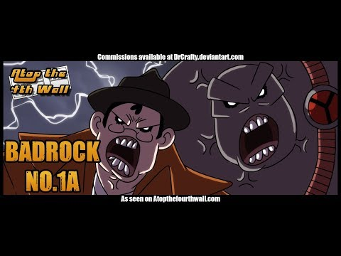 Badrock #1A - Atop the Fourth Wall