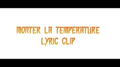 MONTEZ LA TEMPÉRATURE - Collectif Métissé (Lyrics Video)