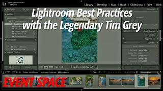 Lightroom Best Practices   Tim Grey