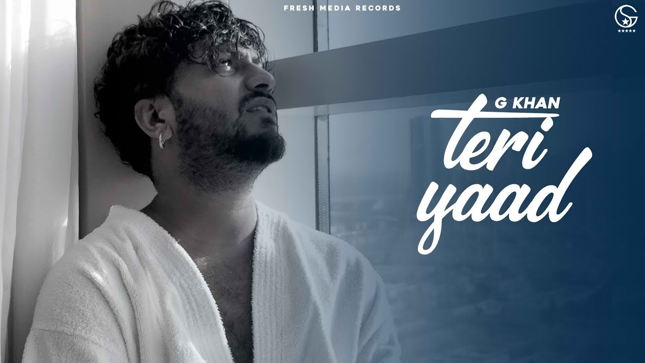 Teri Yaad | G Khan & Garry Sandhu | Latest Punjabi Song | Fresh Media Records