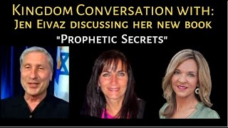 Kingdom Conversation: Jen Eivaz Discusses Prophetic Secrets