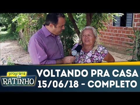 Voltando Pra Casa | Programa Do Ratinho (15/06/18)