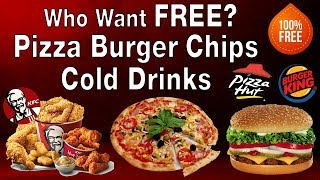 How to Get Free Pizza Burger Chips and Cold Drink from Pizza Hut Burger King or KFC