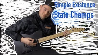 Gambar cover Simple Existence || State Champs (Guitar Cover)