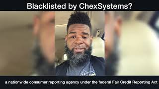 Blacklisted by ChexSystems?