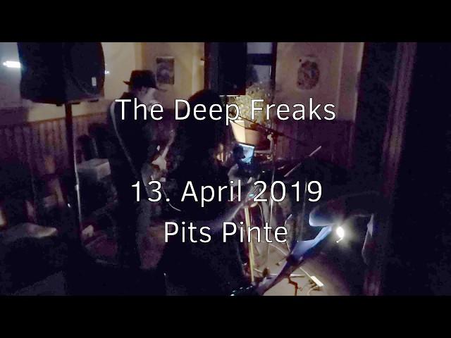 20190413 - Pits Pinte - The Deep Freaks