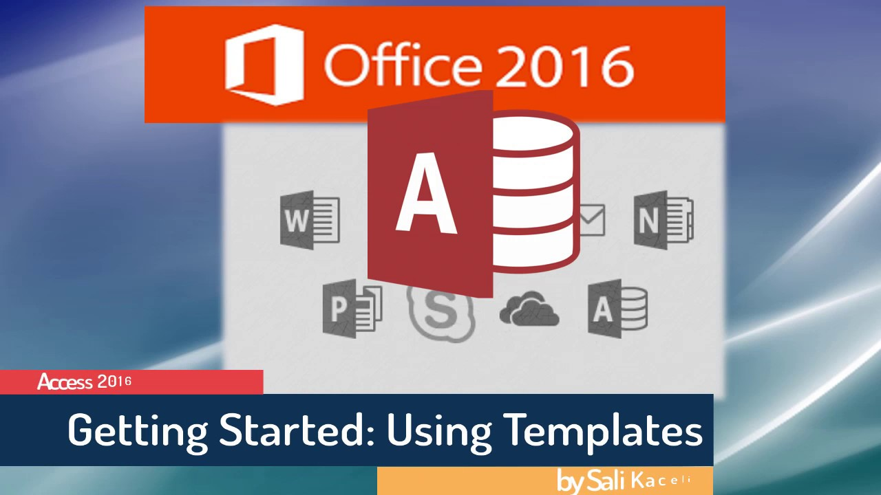 Access 2016 for Beginners: Getting Started & Using Templates