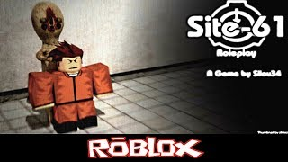 [SCP] Site-61 ROLEPLAY By silou34 [Roblox]