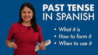 Learn Spanish Tenses: Preterit (Past Simple) – What you need to know!