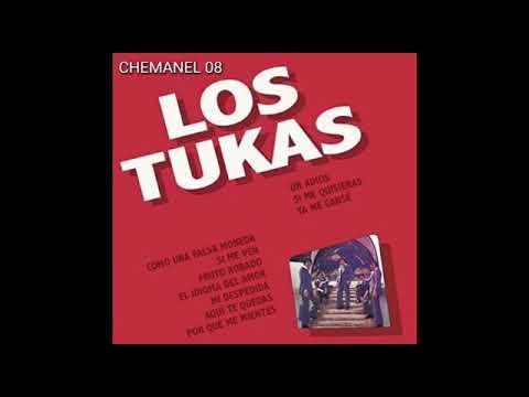"""LOS TUKAS LOS TUKAS """" UN ADIOS """" ALBUM COMPLETO ( CHEMANEL )"""
