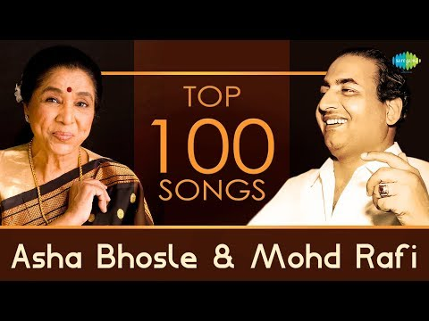 Top 100 songs of Asha Bhosle & Mohd Rafi | आशा...