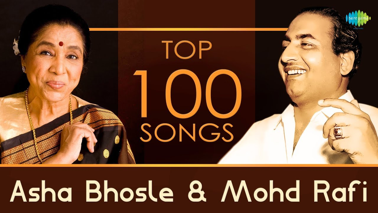 top 100 songs of asha bhosle & mohd rafi | आशा - रफ़ी के