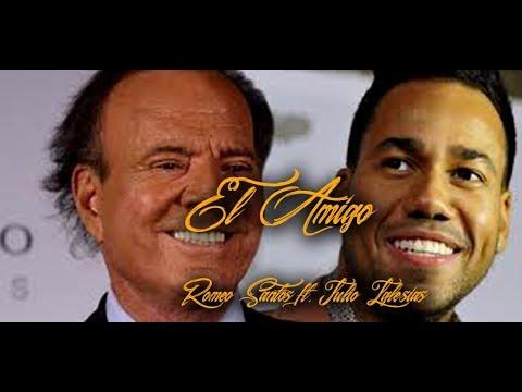 El Amigo - Romeo Santos ft. Julio Iglesias