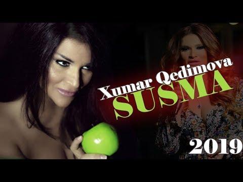 Xumar Qədimova - Susma 2019