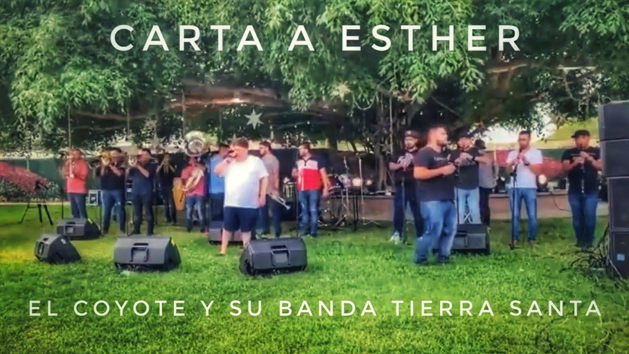 Carta a Esther El coyote y La Tierra Santa 👆👆👌👌📯📯🥁🎶🎤📯