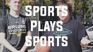 Sports Plays Sports: Basketball