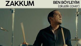 ZAKKUM // Ben Böyleyim (Akustik Cover)