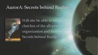 Aurora: Secrets behind Reality (The Aurora Project)