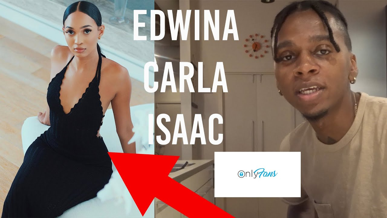 I PAID FOR EDWINA CARLA ISAAC ONLYFANS SO YOU DONT HAVE TO