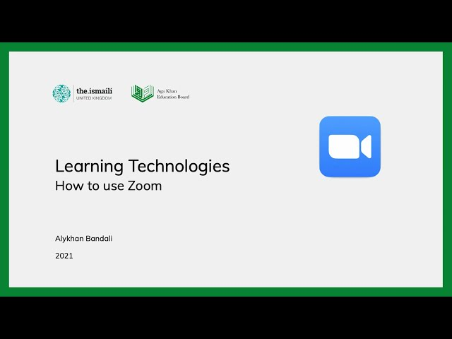 Learning Technologies: How to use Zoom - AKEB