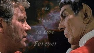 Star Trek - Who Wants to Live Forever
