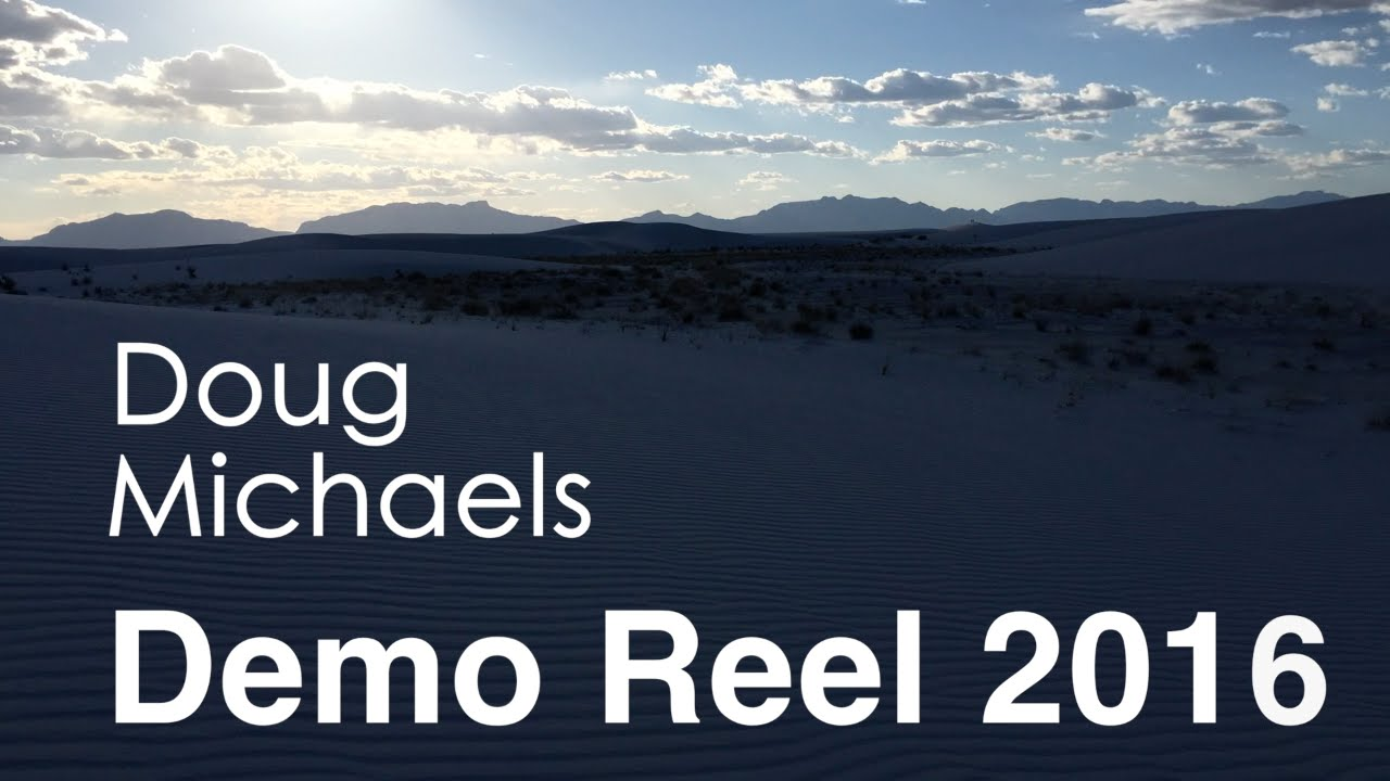 Download Doug Michaels Demo Reel 2016