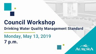 Youtube video::May 13, 2019 Council Workshop Meeting