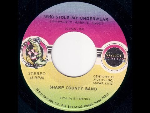 Sharp County Band - Who Stole My Underwear