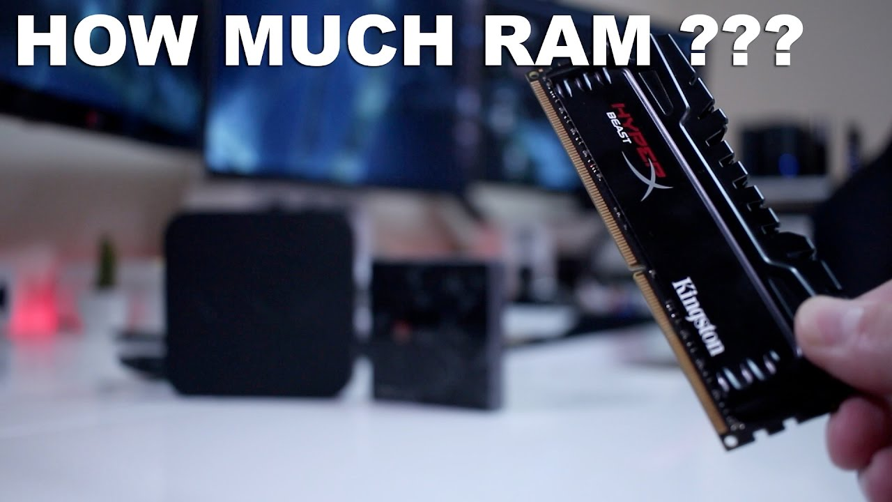 How Much Ram Do I Need On An Android Tv Box