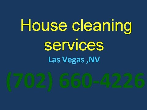 House Cleaning Services Las Vegas ,NV |(702) 660-4226| House Maid Cleaners