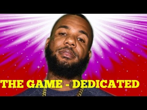 The Game - Dedicated Feat. Future And...