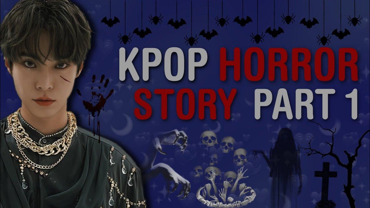 KPOP MOMENTS | KPOP HORROR STORY/SCARY MOMENTS #1