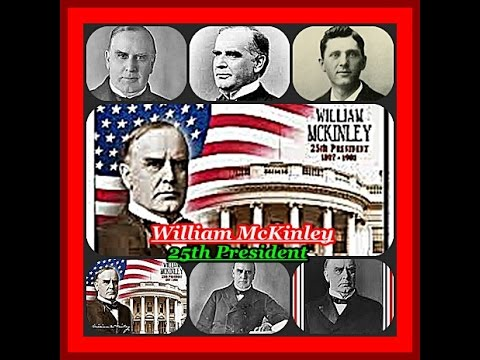 American Presidents - William McKinley 25th US President