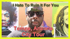 Tempe Arizona Ride Along With Me City Tour Guide