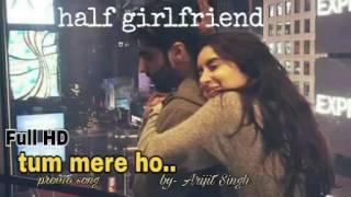 Tum mere ho ...| Promo song | Half girlfriend
