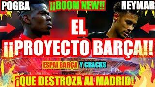 ¡¡EL BARÇA y PROYECTO DESTROZAR al REAL MADRID!! FC BARCELONA NOTICIAS