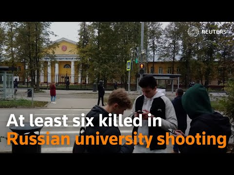 At least six killed in Russian university shooting