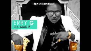 Terry G - Run Mad 2