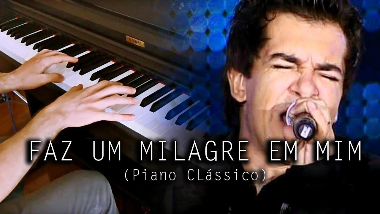 Faz Um Milagre Em Mim (Versão Piano) Regis Danese YouTube